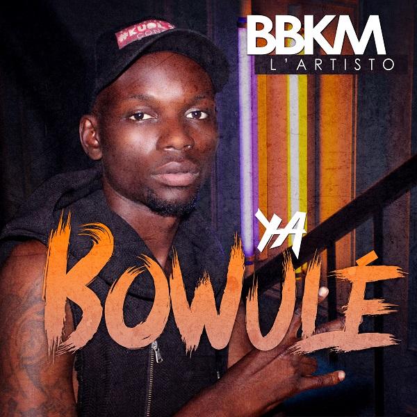 """BBMK l'Artisto dans le single """"Ya Bomulé"""" disponible en téléchargement"""